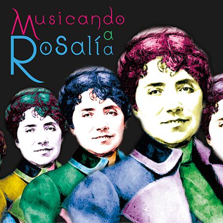 """Día de Rosalía de Castro: """"Musicando aRosalía"""""""